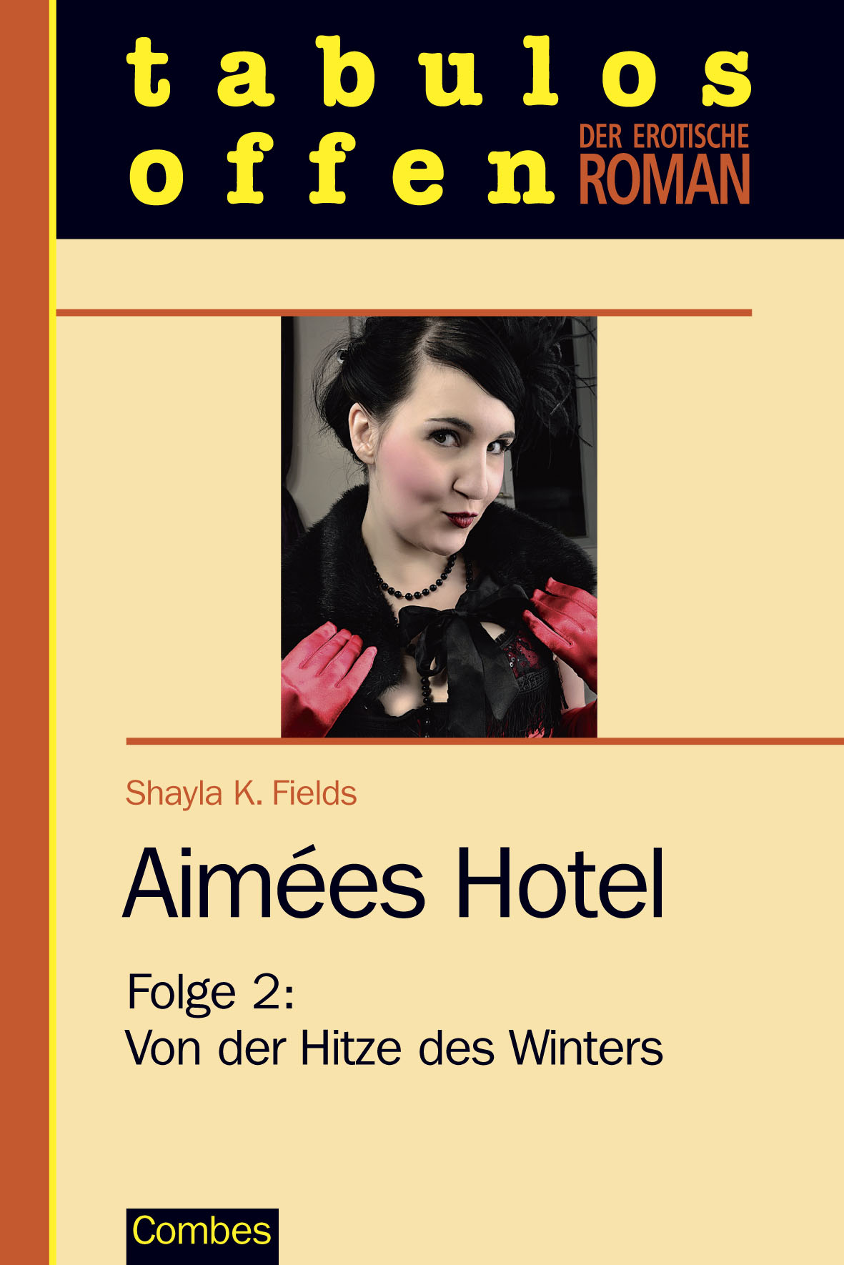Aimees Hotel - Folge 2: Von der Hitze des - Der erotische