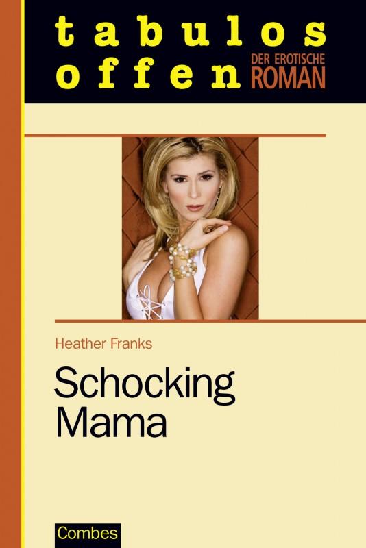 Schocking Mama