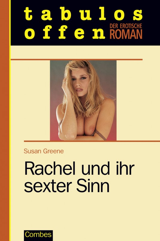 Rachel und ihr sexter Sinn