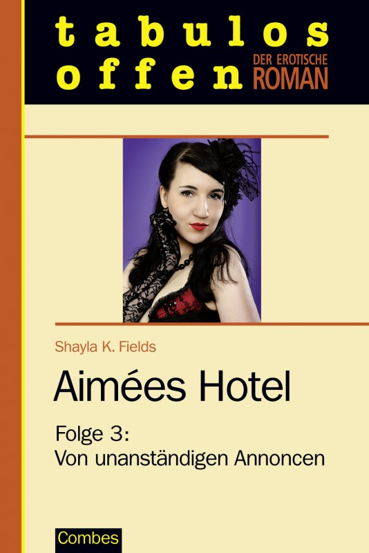 Aimées Hotel 3: Von unanständigen Annoncen