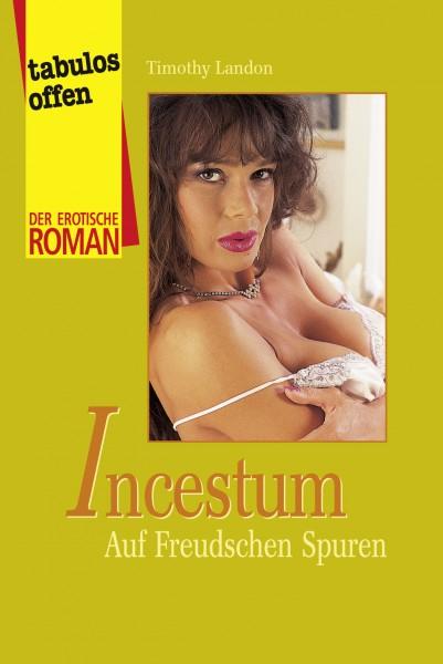 Incestum - Auf Freudschen Spuren