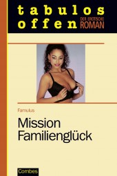 Mission Familienglück