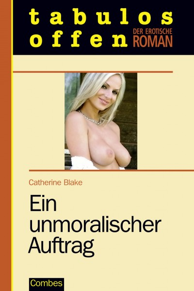 Ein unmoralischer Auftrag