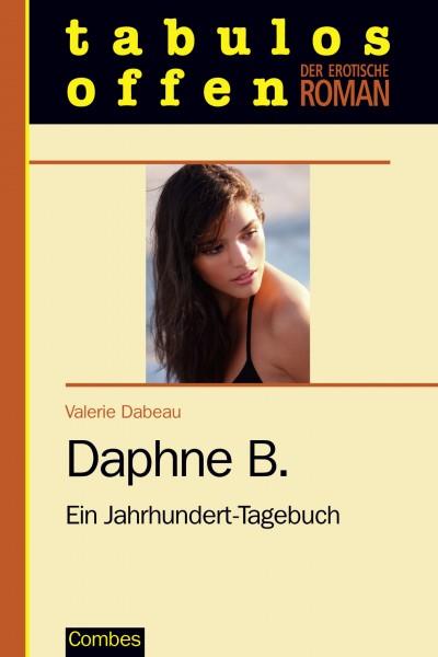 Daphne B. - Ein Jahrhundert-Tagebuch
