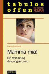 Mamma mia! Die Verführung des jungen Lauro