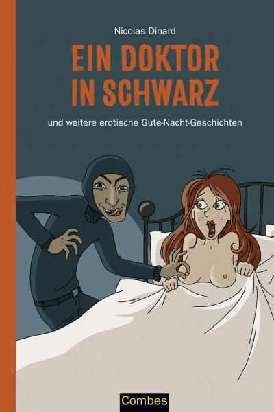Ein Doktor in Schwarz und weitere erotische Gute-Nacht-Geschichten